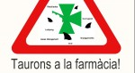Avís-Taurons-a-la-farmàcia-home