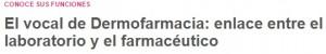 Correo Farmacéutico i les funcions de la vocalia de Dermofarmàcia