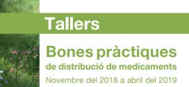 Arrenca la cinquena edició dels tallers de bones pràctiques de distribució de medicaments