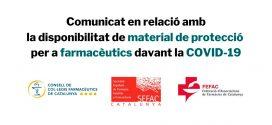 Comunicat en relació amb la disponibilitat de material de protecció per a farmacèutics davant la COVID-19
