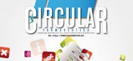 Circular farmacèutica: ja disponible l'edició del primer quadrimestre de 2021